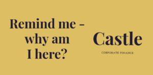 Remind me – why am I here?